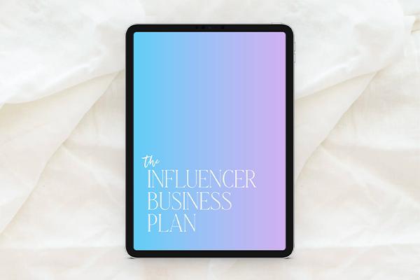 Get the Influencer Business Plan